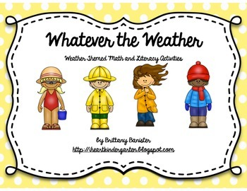 Whatever the Weather: Weather Themed Math and Literacy Sta