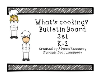 What's Cooking? Bulletin Board Display for K-2