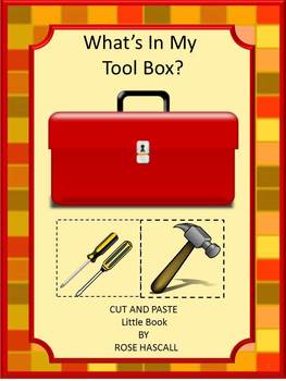 What's In My Tool Box? Little Book Kindergarten Special Ed