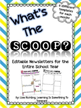 What's The Scoop? Editable Newsletters for the Entire Year