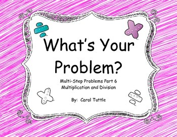 What's Your Multistep Story Problem? Multiplication and Di