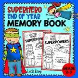 End of the Year Memory Book Gr. 2-3 Superheroes