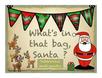What's in That Bag, Santa? Math puzzle activities, subtraction