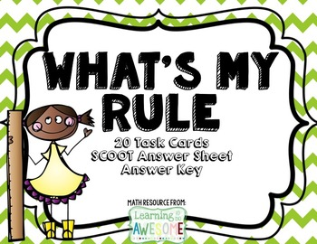 What's my rule - TASK CARDS/SCOOT