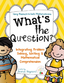What's the Question? Problem Solving and Mathematical Comp