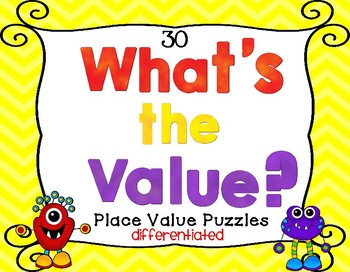 What's the Value? 30 Place Value Puzzles Differentiated Ac