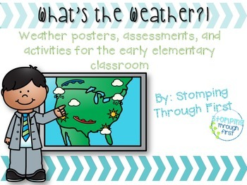 What's the Weather?! Weather posters, assessments, printab