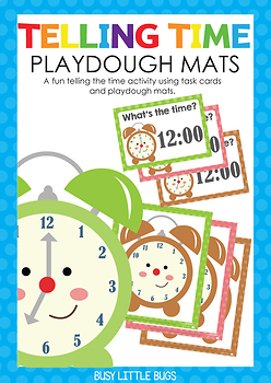 What's the time? Playdough mats and task cards