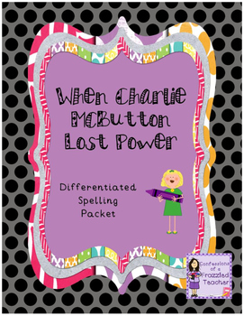 When Charlie McButton Lost Power Spelling (Scott Foresman