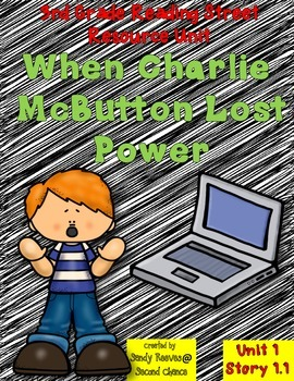 When Charlie McButton...Reading Street Resource Pack 3rd G