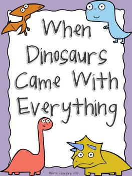 When Dinosaurs Came With Everything