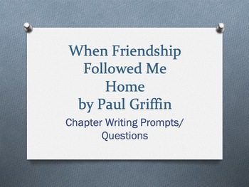 When Friendship Followed Me Home, by Paul Griffin. Chapter