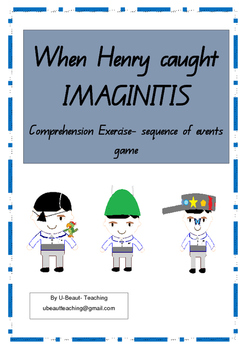 When Henry caught IMAGINITIS-sequence of events game- Comp