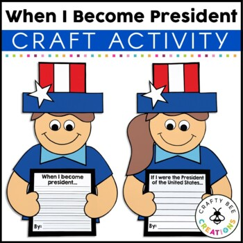 When I Become President Craftivity