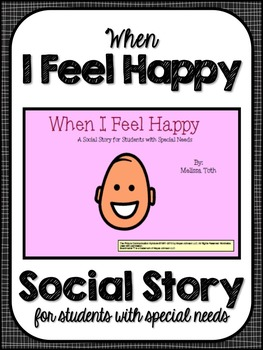 When I Feel Happy- Social Story for Students with Special Needs
