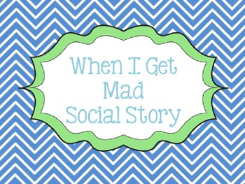 When I Get Mad Social Story - Boy Version