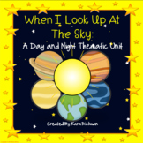 When I Look Up at the Sky: A Day and Night Thematic Unit G