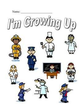 When I grow up Career Research Project