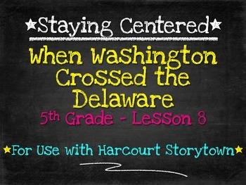 When Washington Crossed the Delaware  5th Grade Harcourt S