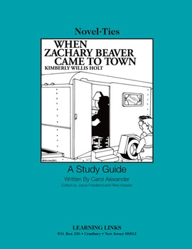 When Zachary Beaver Came to Town - Novel-Ties Study Guide