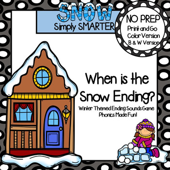 When is the Snow Ending?:  NO PREP Winter Themed Ending So