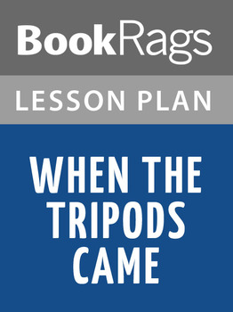 When the Tripods Came Lesson Plans
