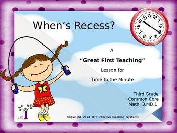 "When's Recess? A ""Great First Teaching"" Lesson for Time to"