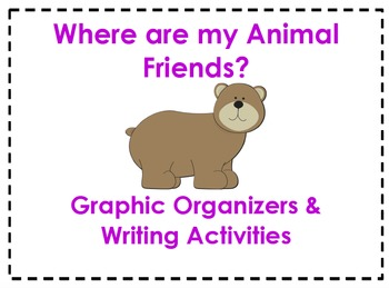 Where Are My Animal Friends Organizers & Writing Activitie