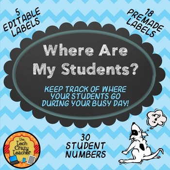 Where Are My Students? Editable Student Management Labels-