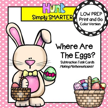 Where Are The Eggs?:  LOW PREP Easter Themed Subtraction T