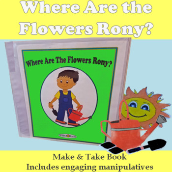 Where Are The Flowers Rony? Spring Make and Take Book and