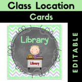 "Class Location Cards {Editable} ""Where Are We?"" Chalkboard Theme"