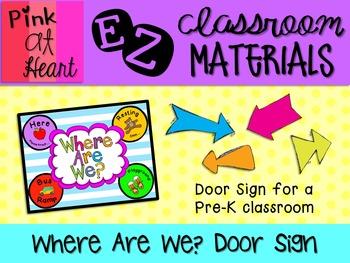Where Are We Door Sign - PreK Classroom FREEBIE