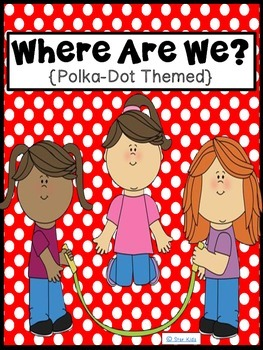 Where Are We? {Polka-Dots Themed}