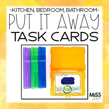 Put It Away: Clean the House {Functional Task Cards}