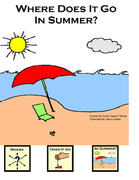 Where Does It Go In Summer? Interactive Book