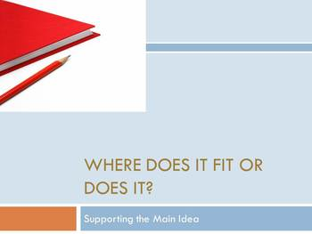 Where Does it Fit?    STAAR Practice Main Idea