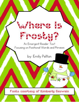 Where Is Frosty? (Emergent Reader Text Focusing on Positio