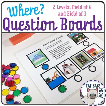 Where? Questions Board Receptive: Dot Reinforcement