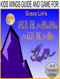Where The Mountain Meets the Moon by Grace Lin, A Newbery