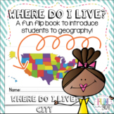 Where do I Live? Flip Book!