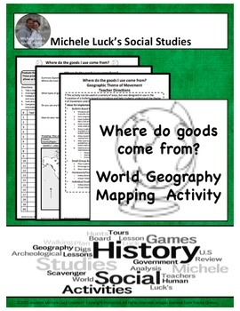 Where do goods come from? Geography Mapping & Bulletin Boa
