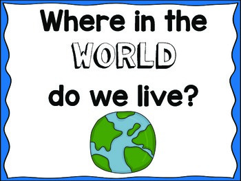 Where in the World Do We Live?