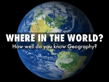 Where in the World Powerpoint Geography Lesson Introductory
