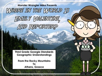 Where in the World is Emily Valentine: Third Grade Geograp