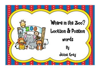Where in the zoo? Position and Location Words