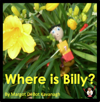 Where is Billy?:  An Emergent Guided Reading Level 3 Billy