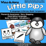 Where is Home Little Pip? A Book Companion CCSS-Aligned IE