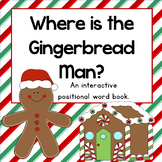 Where is the Gingerbread Man?: An interactive positional w