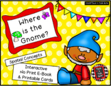 Where is the Gnome? - Spatial Concepts